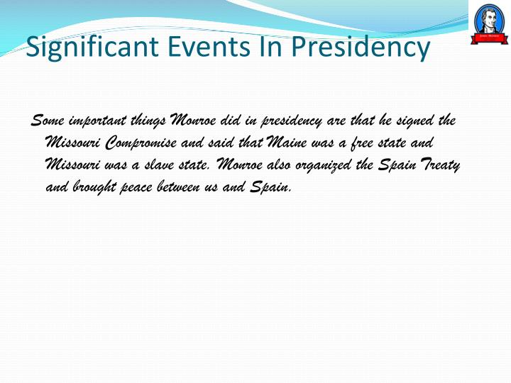 Significant Events In Presidency