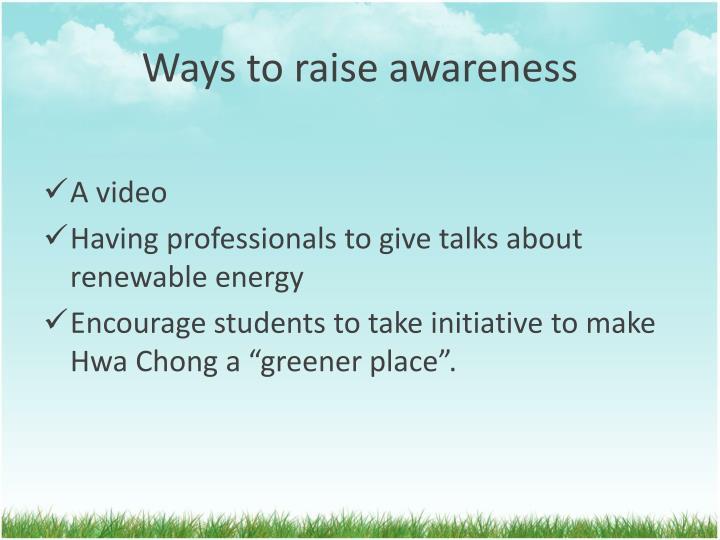 Ways to raise awareness
