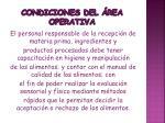 condiciones del rea operativa