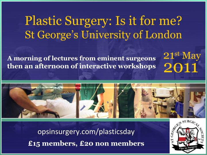 Plastic surgery is it for me st george s university of london