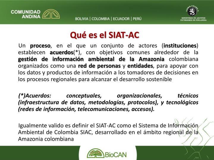 Qué es el SIAT-AC
