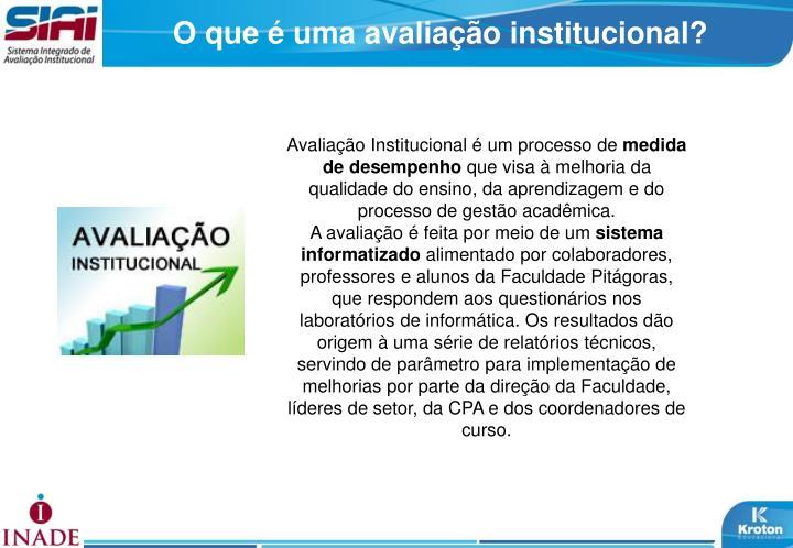O que é uma avaliação institucional?