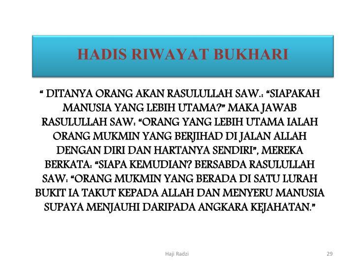 HADIS RIWAYAT BUKHARI