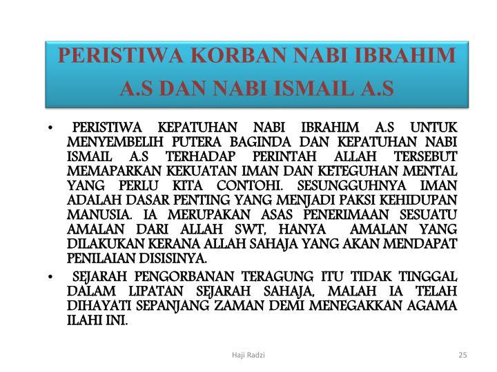 PERISTIWA KORBAN NABI IBRAHIM A.S DAN NABI ISMAIL A.S