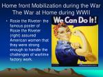 home front mobilization during the war the war at home during wwii