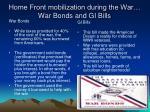 home front mobilization during the war war bonds and gi bills