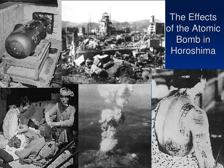 The Effects of the Atomic Bomb in