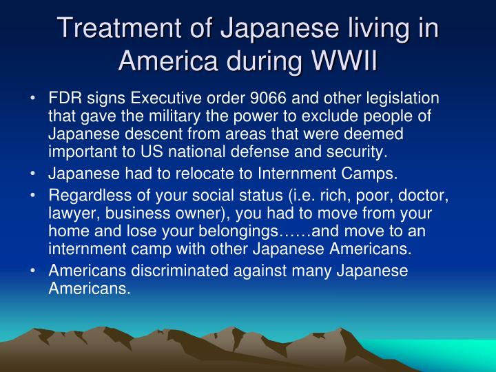 Treatment of Japanese living in America during WWII