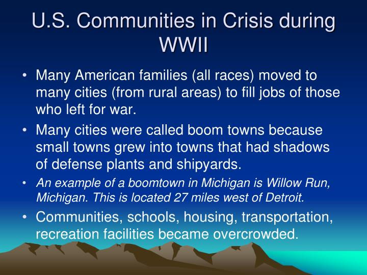 U.S. Communities in Crisis during WWII