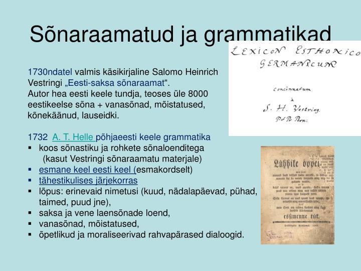 Sõnaraamatud ja grammatikad