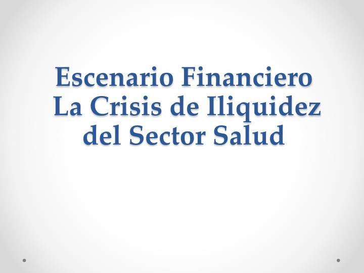 Escenario Financiero