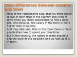 main differences between country and town