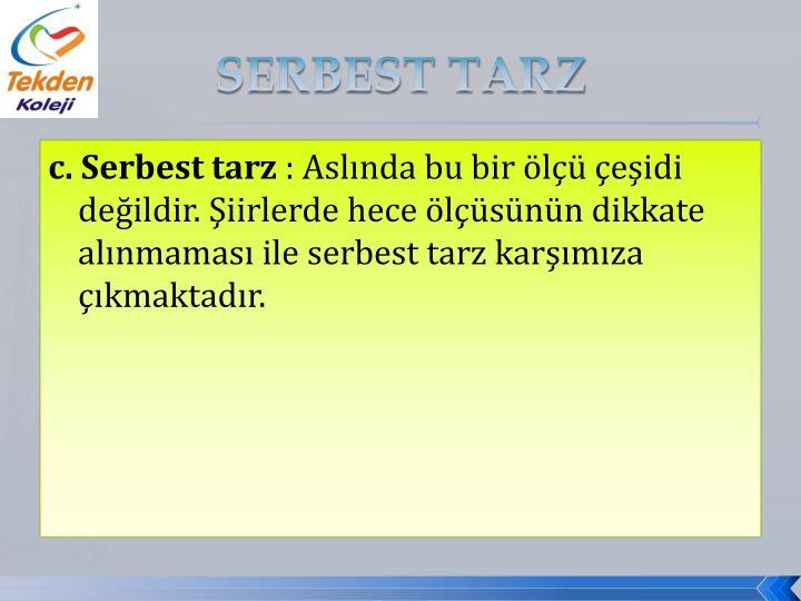 SERBEST TARZ