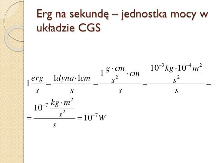 Erg na sekundę – jednostka mocy w układzie CGS