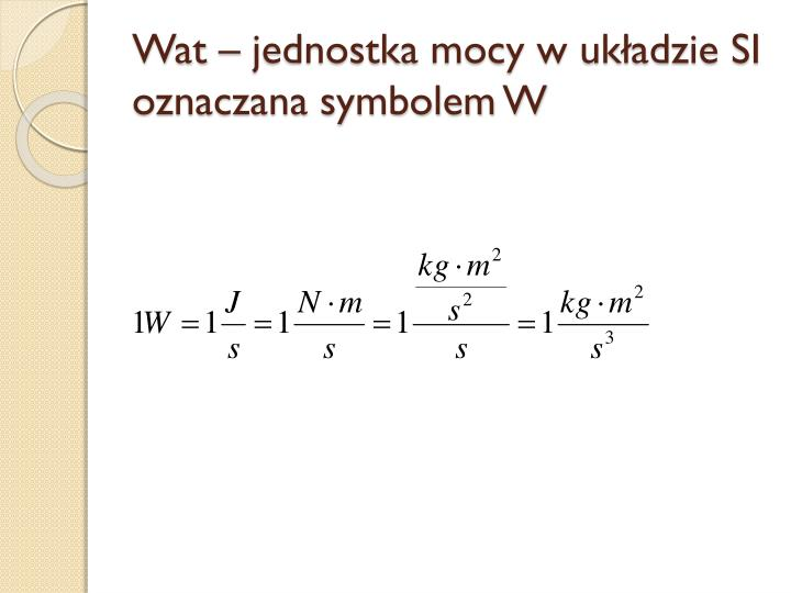 Wat – jednostka mocy w układzie SI oznaczana symbolem W