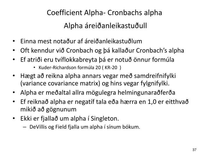 Coefficient Alpha- Cronbachs alpha
