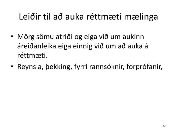 Leiðir til að auka réttmæti mælinga