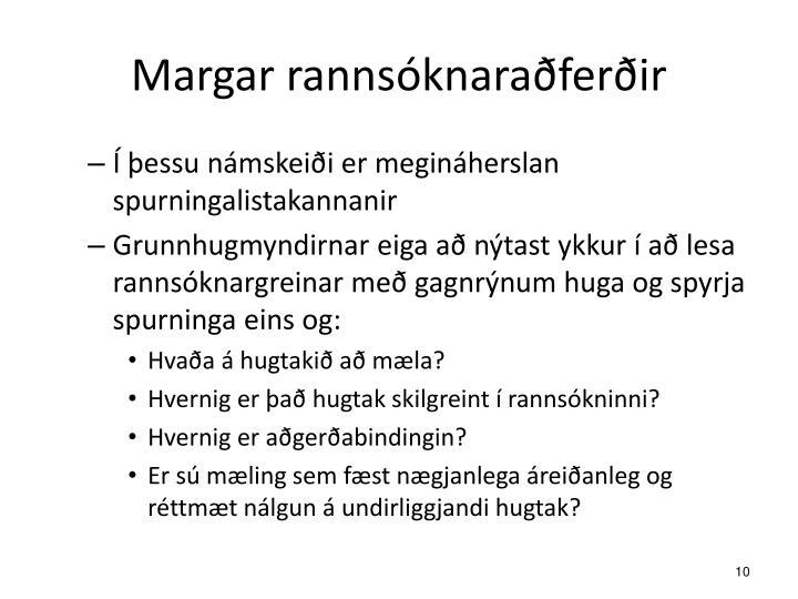 Margar rannsóknaraðferðir