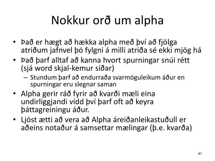 Nokkur orð um alpha