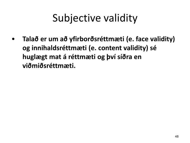 Subjective validity