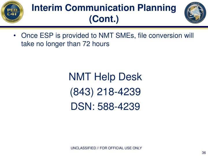 Interim Communication Planning (Cont.)