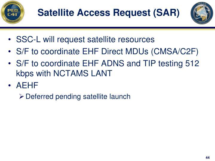 Satellite Access Request (SAR)