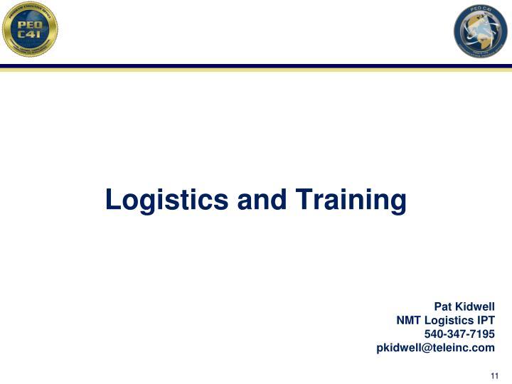 Logistics and Training