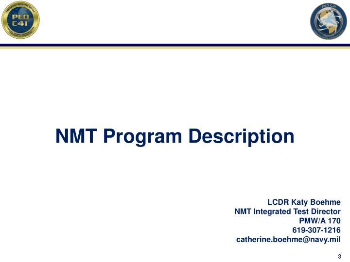 NMT Program Description