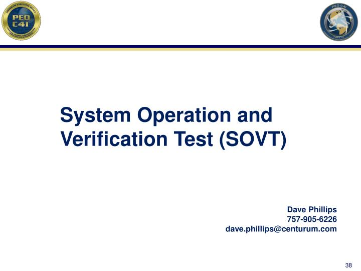 System Operation and Verification Test (SOVT)