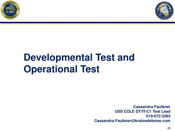 Developmental Test and Operational Test