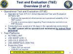 test and evaluation t e overview 2 of 2