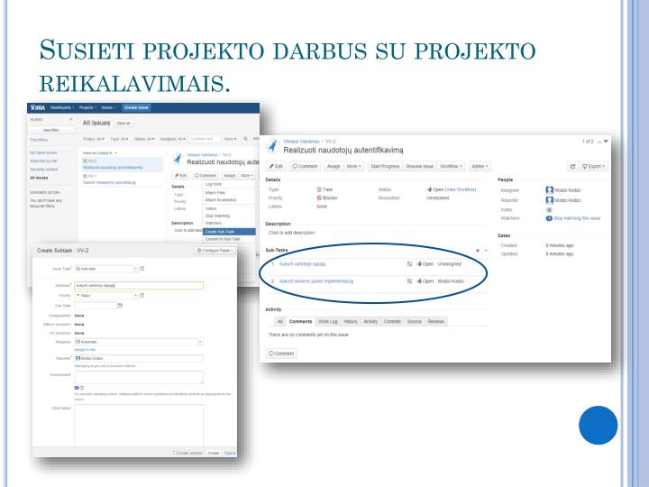 Susieti projekto darbus su projekto reikalavimais.