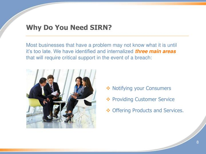 Why Do You Need SIRN?