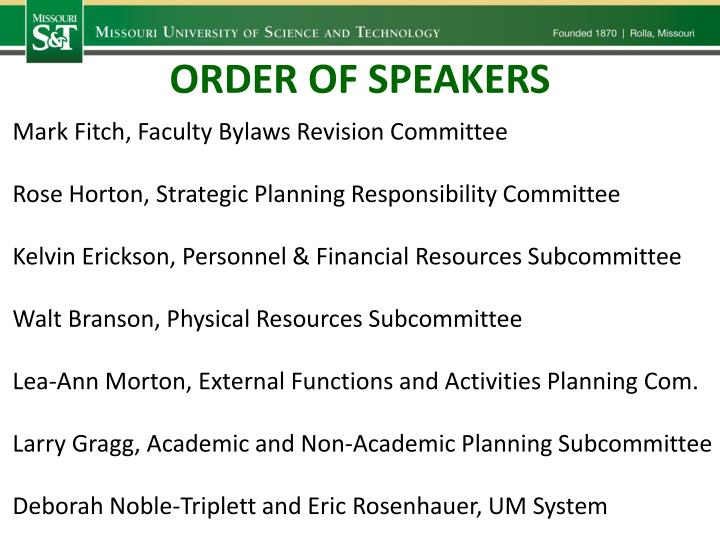 ORDER OF SPEAKERS