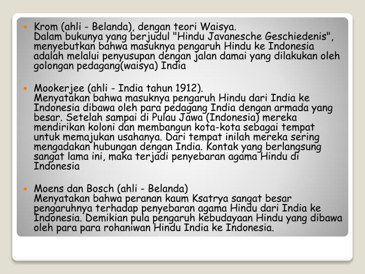 Krom (ahli - Belanda), dengan teori Waisya.