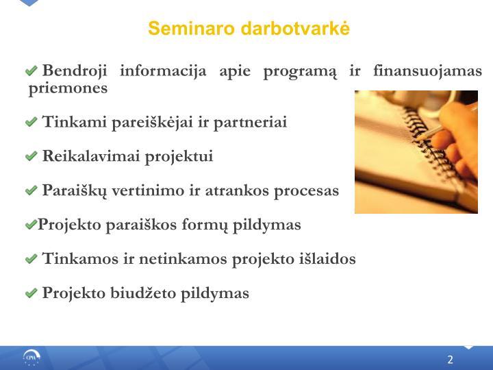 Seminaro darbotvarkė