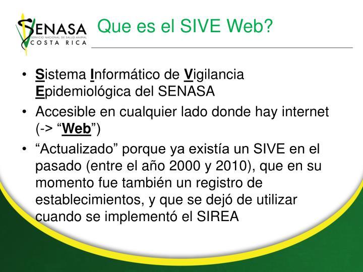Que es el SIVE Web?