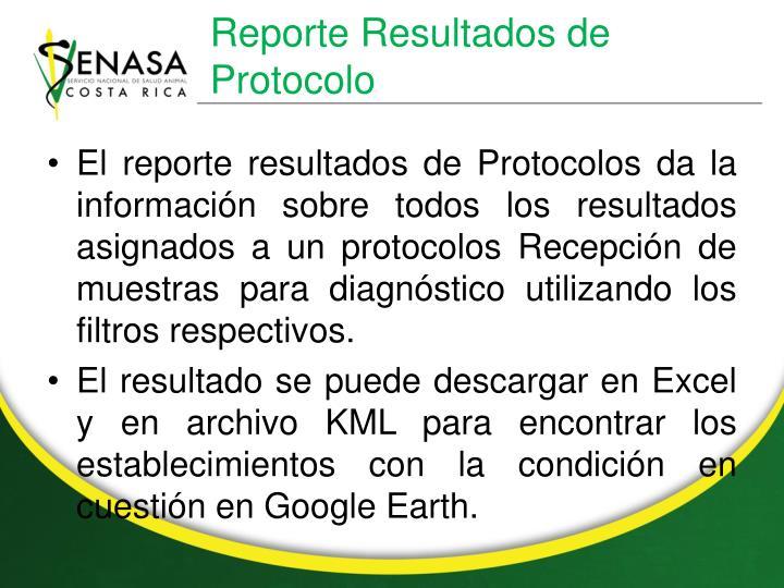 Reporte Resultados de  Protocolo