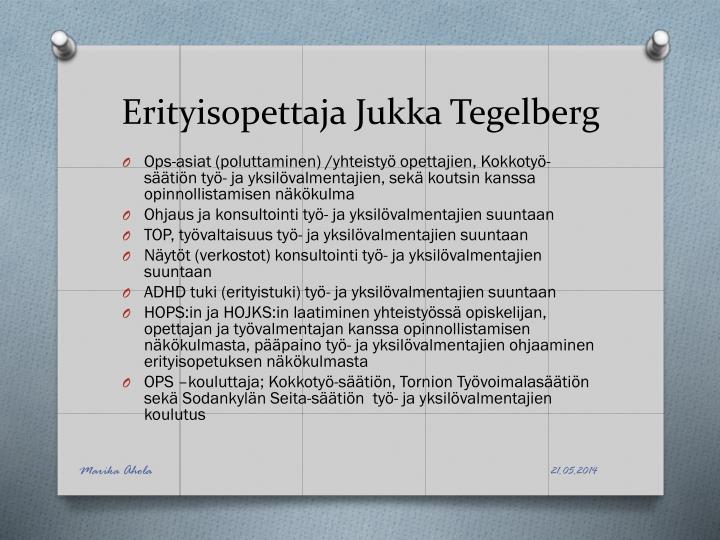 Erityisopettaja Jukka Tegelberg