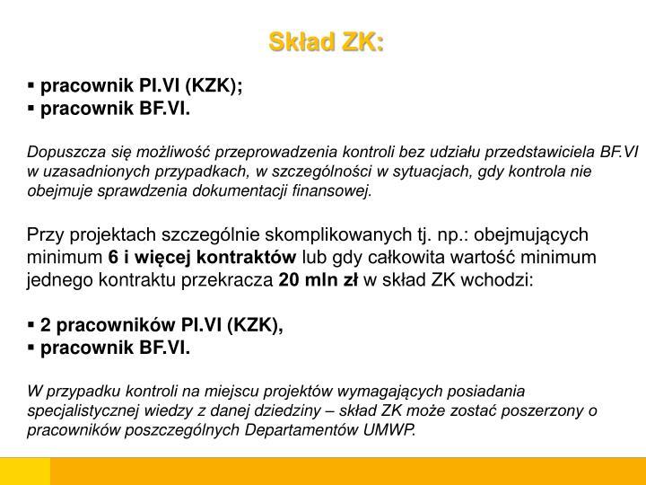 Skład ZK: