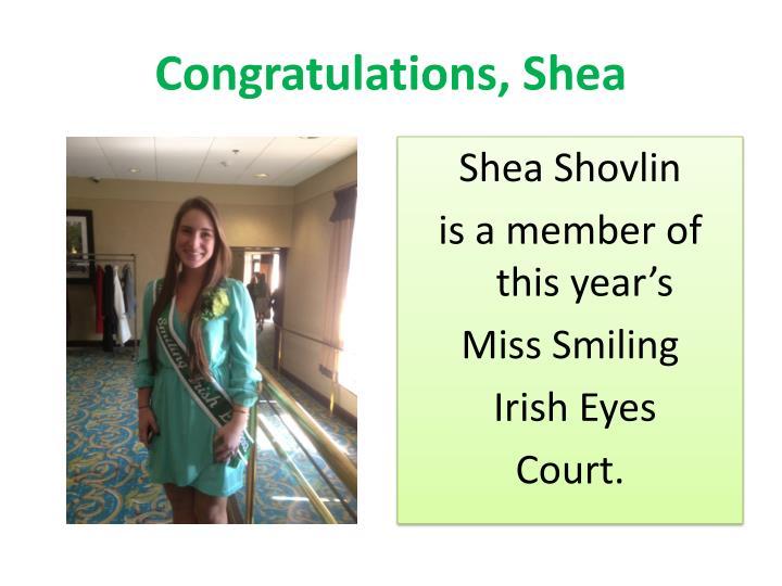 Congratulations, Shea