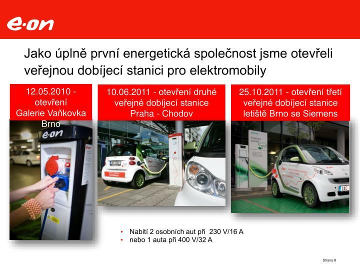 Jako úplně první energetická společnost jsme otevřeli veřejnou dobíjecí stanici pro elektromobily