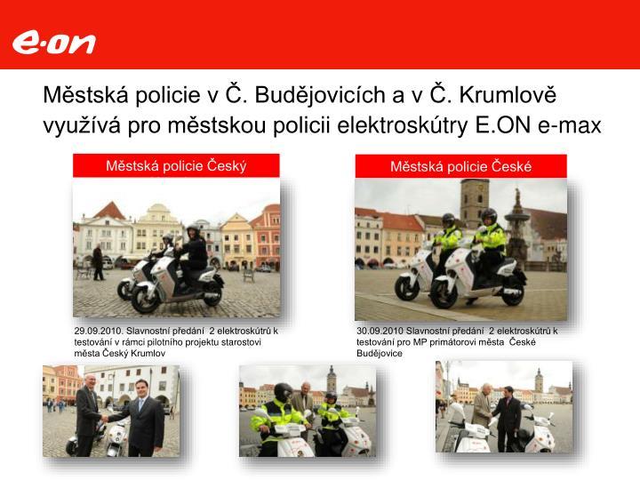 Městská policie v Č. Budějovicích a v Č. Krumlově využívá pro městskou policii