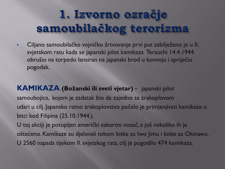 1. Izvorno ozračje samoubilačkog terorizma
