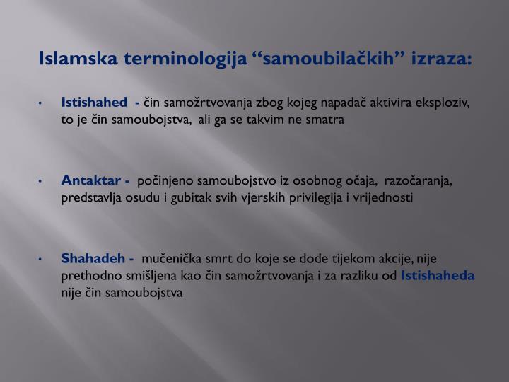 "Islamska terminologija ""samoubilačkih"" izraza:"