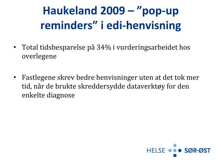 Haukeland 2009 –