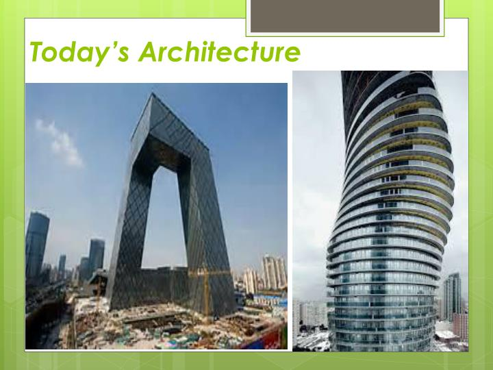 Today's Architecture
