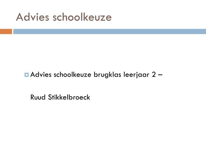 Advies schoolkeuze