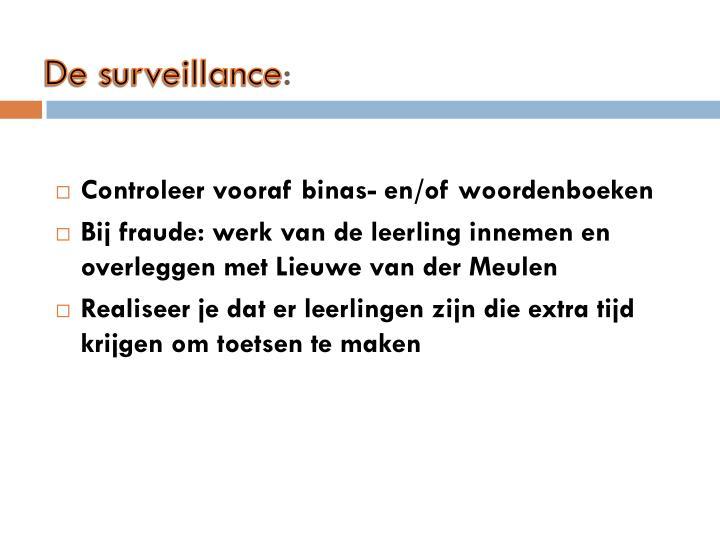 De surveillance