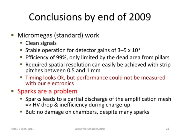 Conclusions by end of 2009